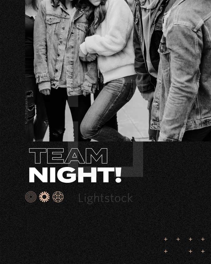Team Night!