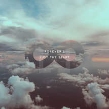 Forever's just the start