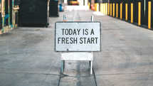 Today is a fresh start