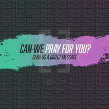 Can we pray for you social graphic