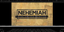Nehemiah Bible Series - Slides