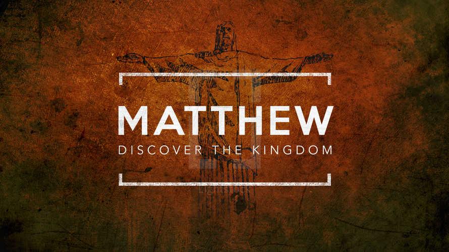 Matthew (Discover the Kingdom)