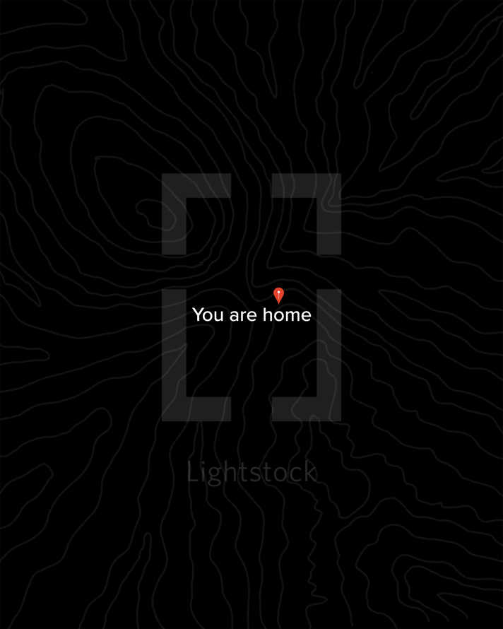You are home