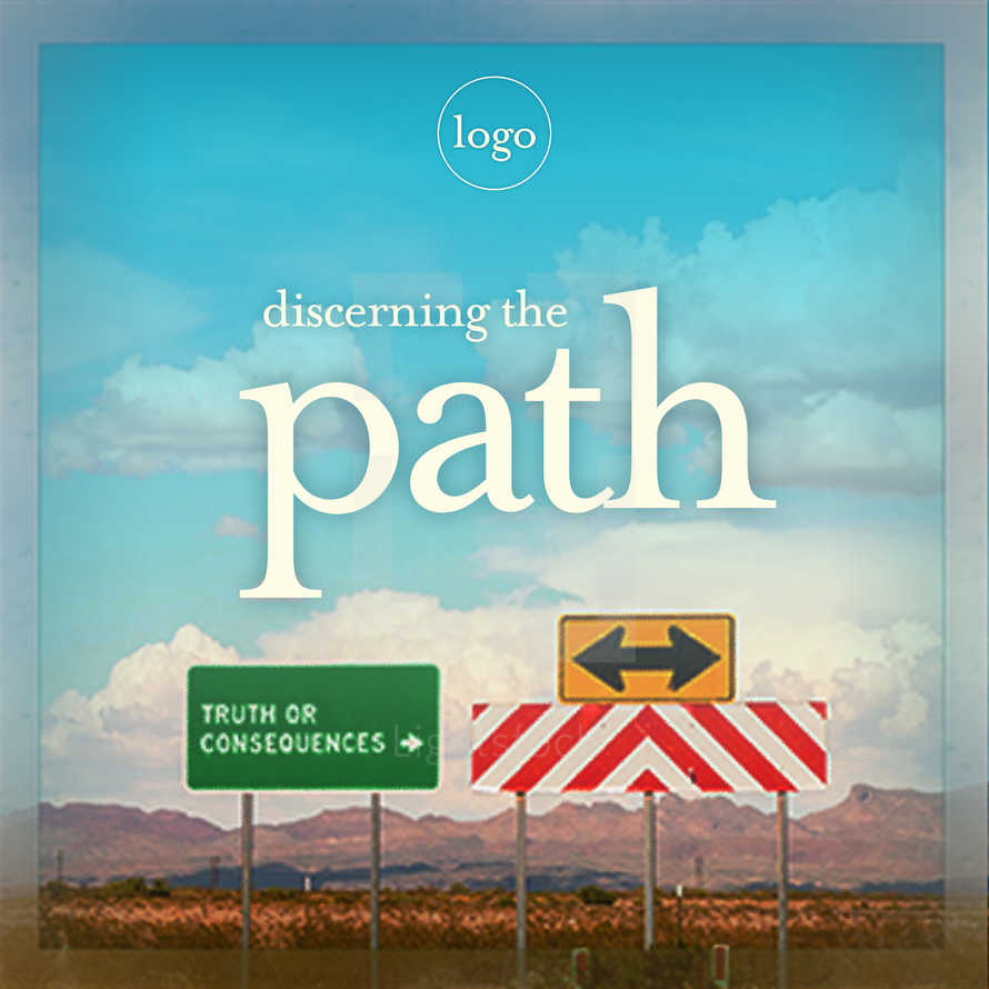 Discerning the Path