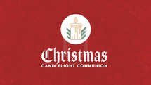 Christmas Candlelight Communion