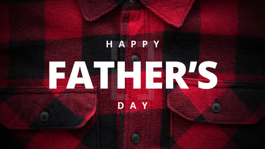 Happy Father's Day Flannel