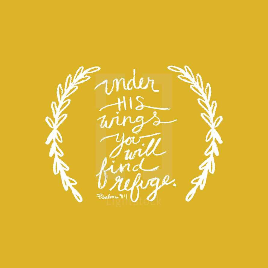 Under his wings you will find refuge.