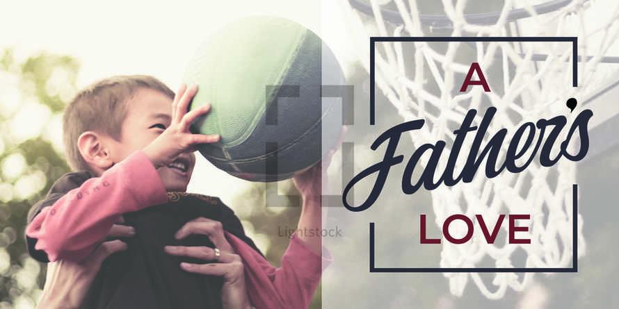 A Father's Love Slide Set